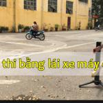 Thi bằng lái xe máy tại Hà Nội năm 2020